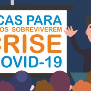 DEZ DICAS PARA EMPRESÁRIOS SOBREVIVEREM À CRISE COVID-19