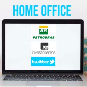 Petrobras, XP e Twitter irão adotar o Home Office de forma permanente.